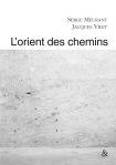 L'ORIENT DES CHEMINS